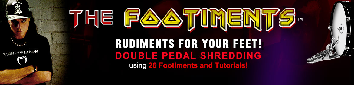 The Footiments - Double-Pedal Shredding